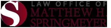 Law Office of Matthew H. Springmeyer: Home