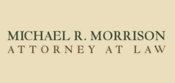Michael R. Morrison, Attorney at Law: Home