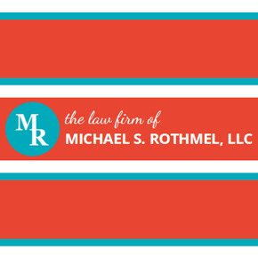 The Law Firm of Michael S. Rothmel, LLC: Home