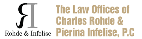 The Law Offices of Charles Rohde & Pierina Infelise, P.C.: Home