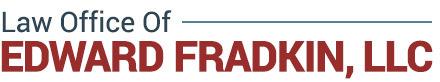 Law Office of Edward Fradkin, LLC: Home