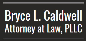 Bryce L. Caldwell, Attorney at Law, PLLC: Home