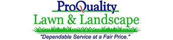 ProQuality Lawn & Landscape: Home