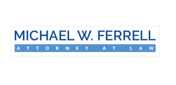 Michael W. Ferrell Attorney at Law: Home