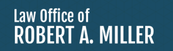Law Office of Robert A. Miller: Home