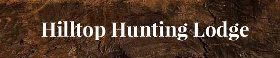 Hilltop Hunting Lodge LLC: Home