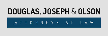 Douglas, Joseph & Olson Attorneys At Law: Home