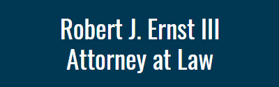 Robert J. Ernst III, Attorney at Law: Home