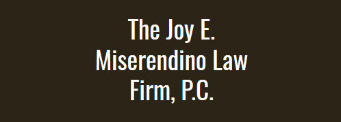 The Joy E. Miserendino Law Firm, P.C.: Home