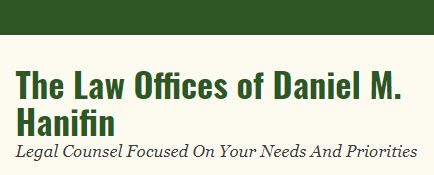 The Law Offices of Daniel M. Hanifin: Home
