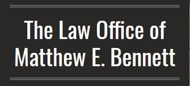 The Law Office of Matthew E. Bennett: Home