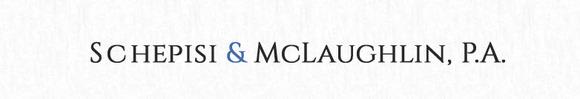 Schepisi & McLaughlin, P.A.: Home