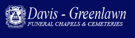 Davis Greenlawn Funeral Chapels and Cemeteries: Home
